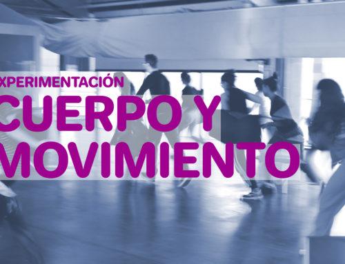 Experimentación Cuerpo y Movimiento
